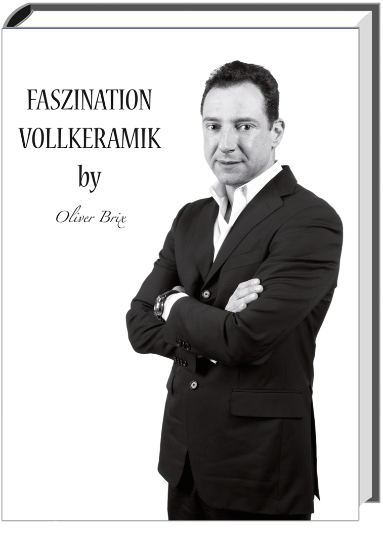 Faszination Vollkeramik